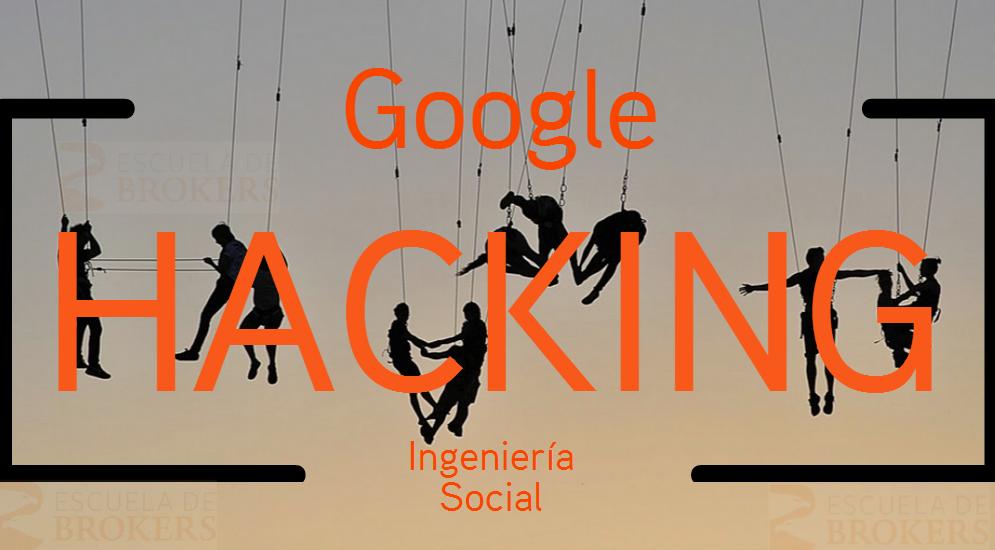Google_Hacking e Ingeniería Social